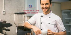 Want To Become A Global Citizen? – Consider Career As A Chef In New Zealand